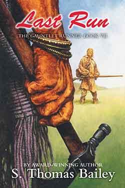Last Run, The Gauntlet Runner, Book VII